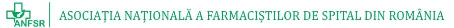 Asociatia Nationala a Farmacistilor de Spital din Romania (ANFSR)